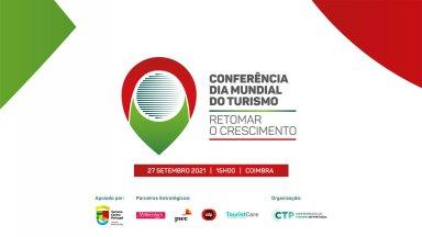Conferência Dia Mundial do Turismo: 27 de Setembro de 2021