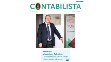 """Entrevista Francisco Calheiros à Revista """"Contabilista"""" – Abril 2019"""