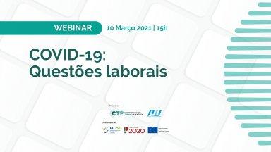 WEBINAR 'COVID-19: Questões laborais'