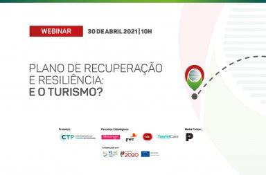 """Webinar CTP: 'Plano de Recuperação e Resiliência: e o Turismo?"""""""